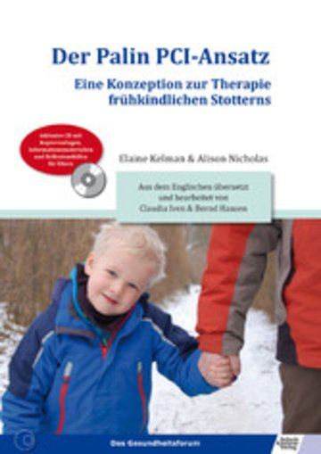 eBook Der Palin PCI-Ansatz - Eine Konzeption zur Therapie frühkindlichen Stotterns Cover