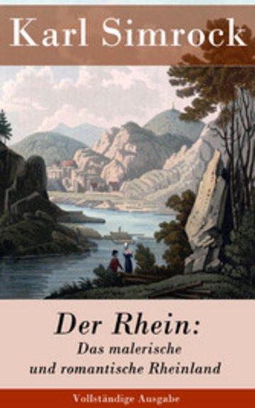 eBook Der Rhein: Das malerische und romantische Rheinland (Vollständige Ausgabe) Cover