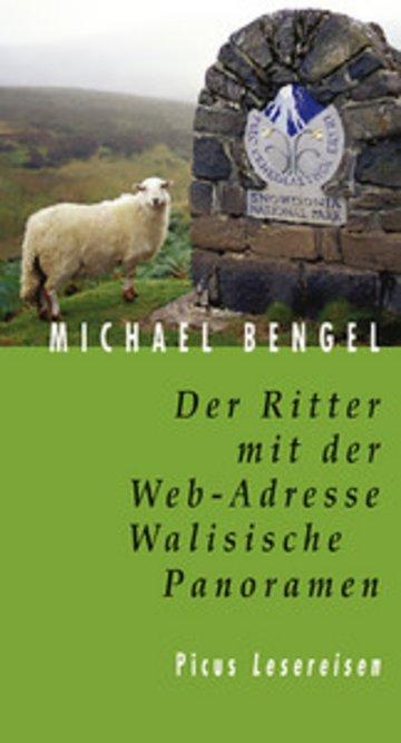 eBook Der Ritter mit der Web-Adresse. Walisische Panoramen Cover