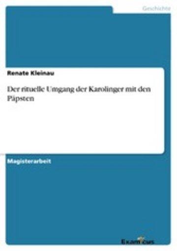 eBook Der rituelle Umgang der Karolinger mit den Päpsten Cover