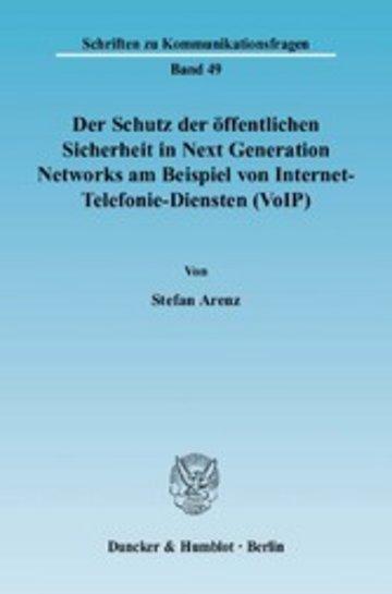 eBook Der Schutz der öffentlichen Sicherheit in Next Generation Networks am Beispiel von Internet-Telefonie-Diensten (VoIP). Cover