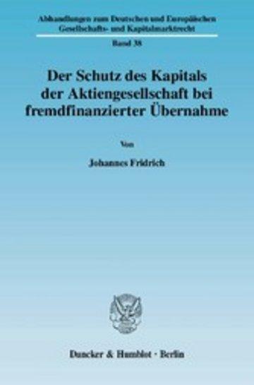 eBook Der Schutz des Kapitals der Aktiengesellschaft bei fremdfinanzierter Übernahme. Cover