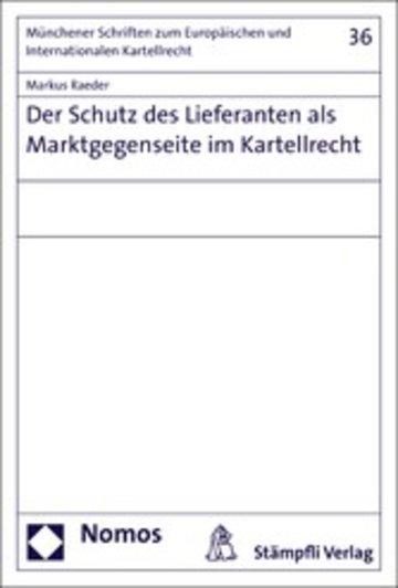 eBook Der Schutz des Lieferanten als Marktgegenseite im Kartellrecht Cover