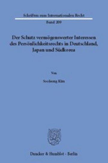 eBook Der Schutz vermögenswerter Interessen des Persönlichkeitsrechts in Deutschland, Japan und Südkorea. Cover