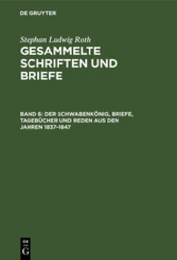 eBook Der Schwabenkönig, Briefe, Tagebücher und Reden aus den Jahren 1837-1847 Cover