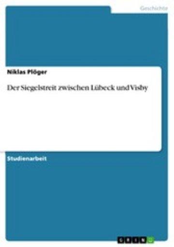 eBook Der Siegelstreit zwischen Lübeck und Visby Cover