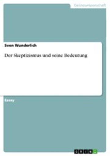 eBook Der Skeptizismus und seine Bedeutung Cover