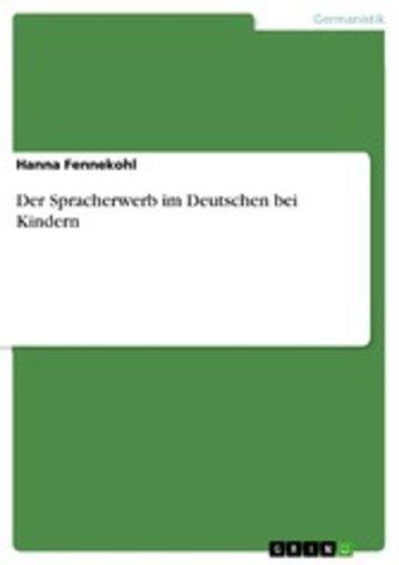 eBook Der Spracherwerb im Deutschen bei Kindern Cover