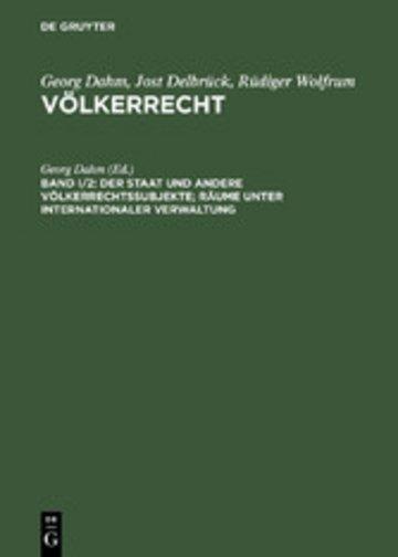 eBook Der Staat und andere Völkerrechtssubjekte; Räume unter internationaler Verwaltung Cover