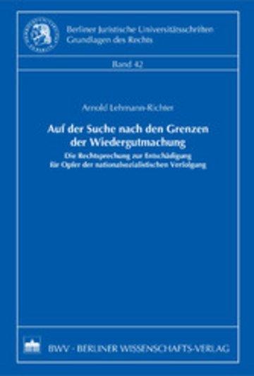 eBook Auf der Suche nach den Grenzen der Wiedergutmachung Cover