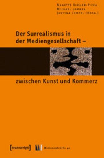 eBook Der Surrealismus in der Mediengesellschaft - zwischen Kunst und Kommerz Cover
