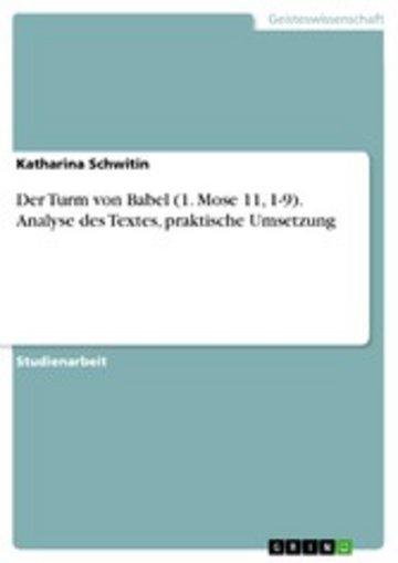 eBook Der Turm von Babel (1. Mose 11, 1-9). Analyse des Textes, praktische Umsetzung Cover