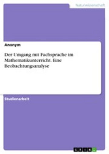 eBook Der Umgang mit Fachsprache im Mathematikunterricht. Eine Beobachtungsanalyse Cover