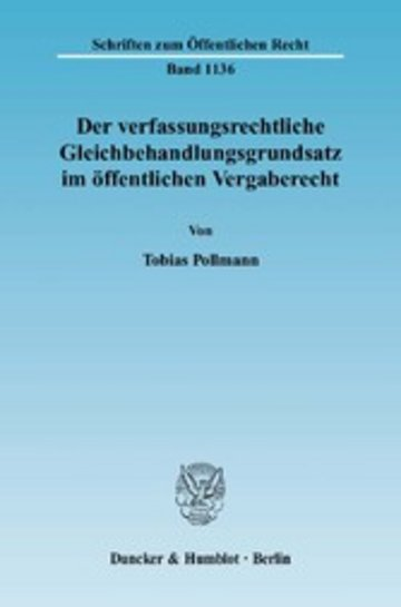 eBook Der verfassungsrechtliche Gleichbehandlungsgrundsatz im öffentlichen Vergaberecht. Cover