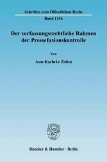 eBook Der verfassungsrechtliche Rahmen der Pressefusionskontrolle. Cover