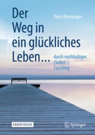 eBook Der Weg in ein glückliches Leben ... Cover
