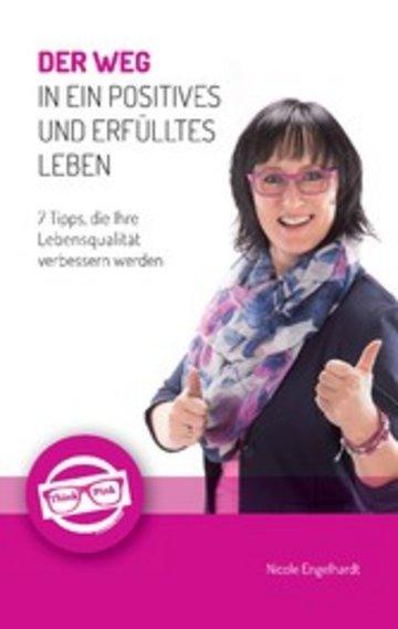 eBook Der Weg in ein positives und erfülltes Leben Cover