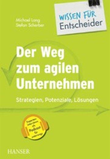 eBook Der Weg zum agilen Unternehmen - Wissen für Entscheider Cover
