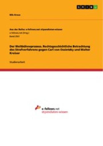 eBook Der Weltbühneprozess. Rechtsgeschichtliche Betrachtung des Strafverfahrens gegen Carl von Ossietzky und Walter Kreiser Cover