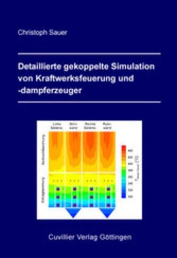 eBook Detaillierte gekoppelte Simulation von Kraftwerksfeuerung und -dampferzeuger Cover