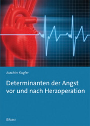 eBook Determinanten der Angst vor und nach Herzoperation Cover