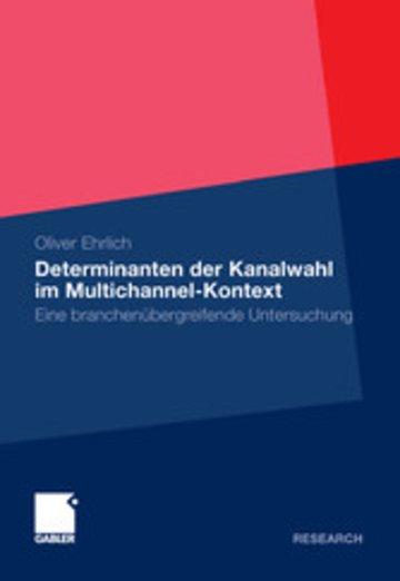 eBook Determinanten der Kanalwahl im Multichannel-Kontext Cover