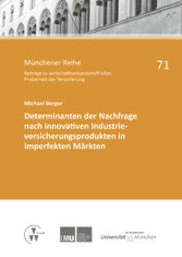 eBook Determinanten der Nachfrage nach innovativen Industrieversicherungsprodukten in imperfekten Märkten Cover