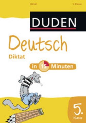 eBook Deutsch in 15 Minuten - Diktat 5. Klasse Cover