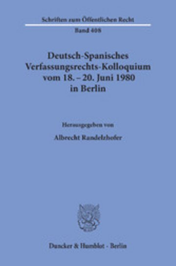 eBook Deutsch-Spanisches Verfassungsrechts-Kolloquium vom 18. - 20. Juni 1980 in Berlin zu den Themen Parteien und Parlamentarismus, Föderalismus und regionale Autonomie. Cover