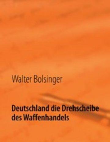 eBook Deutschland die Drehscheibe des Waffenhandels Cover