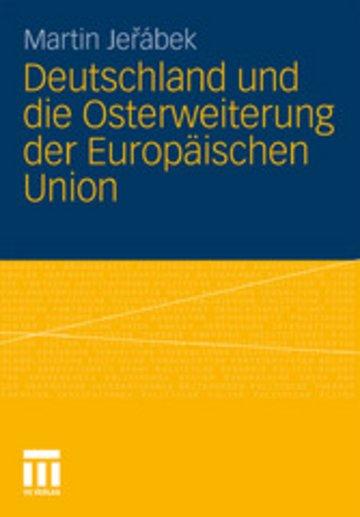 eBook Deutschland und die Osterweiterung der Europäischen Union Cover