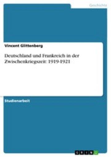 eBook Deutschland und Frankreich in der Zwischenkriegszeit: 1919-1921 Cover
