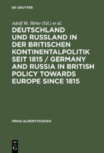 eBook Deutschland und Rußland in der britischen Kontinentalpolitik seit 1815 / Germany and Russia in British policy towards Europe since 1815 / Germany and Russia in British Policy towards Europe since 1815 Cover
