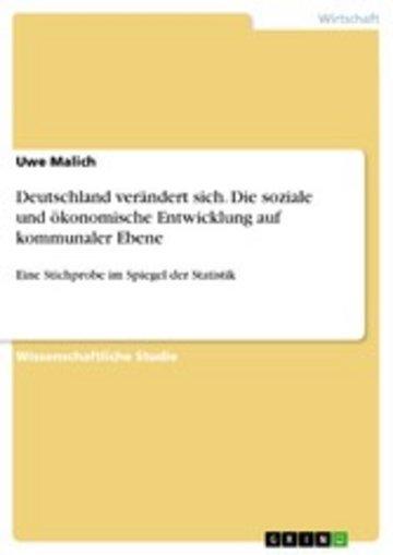 eBook Deutschland verändert sich. Die soziale und ökonomische Entwicklung auf kommunaler Ebene Cover