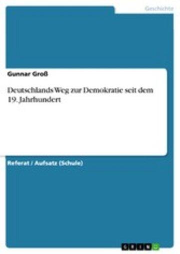 eBook Deutschlands Weg zur Demokratie seit dem 19. Jahrhundert Cover