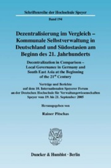 eBook Dezentralisierung im Vergleich - Kommunale Selbstverwaltung in Deutschland und Südostasien am Beginn des 21. Jahrhunderts / Decentralization in Comparison - Local Governance in Germany and South East Asia in the Beginning of the 21st Century. Cover