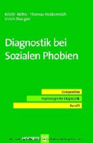 eBook Diagnostik bei Sozialen Phobien (Reihe: Kompendien Psychologische Diagnostik, Bd. 9) Cover