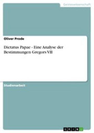 eBook Dictatus Papae - Eine Analyse der Bestimmungen Gregors VII Cover