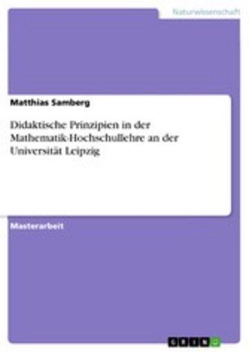 eBook Didaktische Prinzipien in der Mathematik-Hochschullehre an der Universität Leipzig Cover