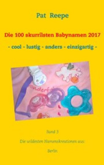 eBook Die 100 skurrilsten Babynamen 2017 Cover