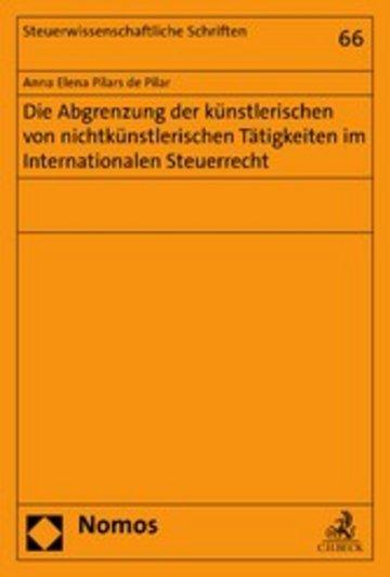 eBook Die Abgrenzung der künstlerischen von nichtkünstlerischen Tätigkeiten im Internationalen Steuerrecht Cover