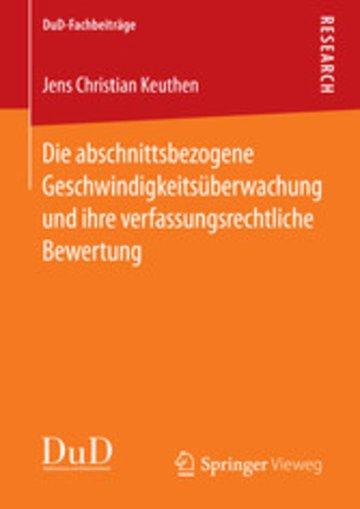 eBook Die abschnittsbezogene Geschwindigkeitsüberwachung und ihre verfassungsrechtliche Bewertung Cover