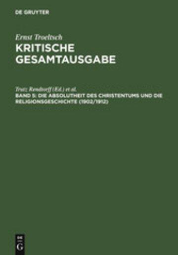 eBook Die Absolutheit des Christentums und die Religionsgeschichte (1902/1912) Cover