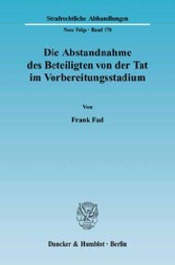 eBook Die Abstandnahme des Beteiligten von der Tat im Vorbereitungsstadium. Cover