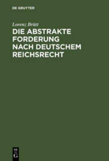 eBook Die abstrakte Forderung nach deutschem Reichsrecht Cover