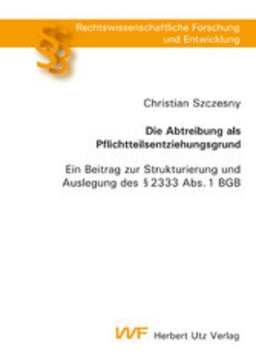 eBook Die Abtreibung als Pflichtteilsentziehungsgrund Cover