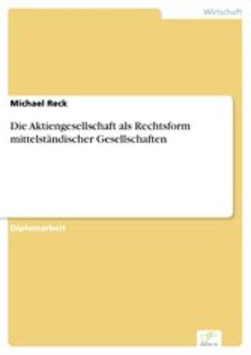 eBook Die Aktiengesellschaft als Rechtsform mittelständischer Gesellschaften Cover