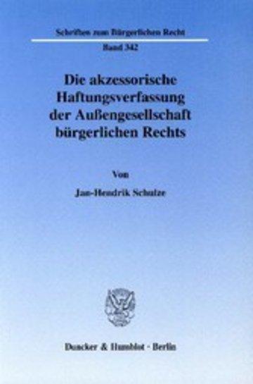 eBook Die akzessorische Haftungsverfassung der Außengesellschaft bürgerlichen Rechts. Cover