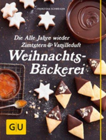eBook Die Alle Jahre wieder Zimtstern und Vanilleduft Weihnachtsbäckerei Cover