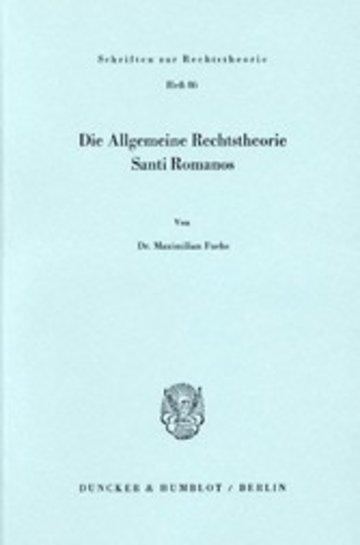 eBook Die Allgemeine Rechtstheorie Santi Romanos. Cover